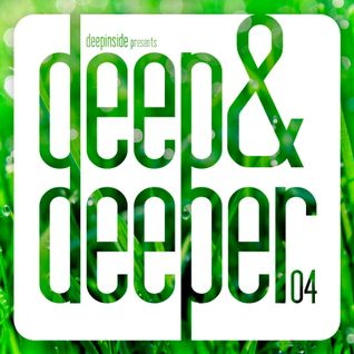 DEEPINSIDE presents DEEP & DEEPER Vol.04