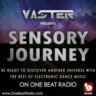 DJ Vaster pres. Sensory Journey [EP 002] @ One Beat Radio