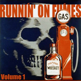 Runnin' On Fumes Vol1 - Stoner Doom and Southern compilation