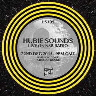 Hubie Sounds 105 - 22nd Dec 2015