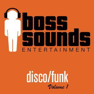 Boss Sounds - Disco/Funk Mix 1