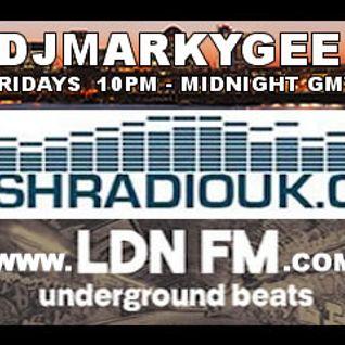 MarkyGee - LDNFM - Freshradiouk - Friday 29th April  2016