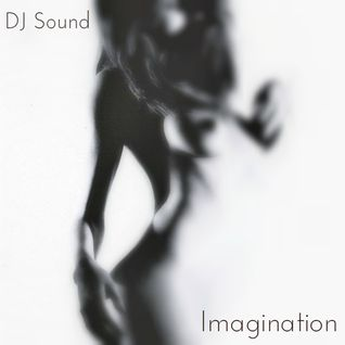 DJ Sound - Imagination (Deep-House Session)