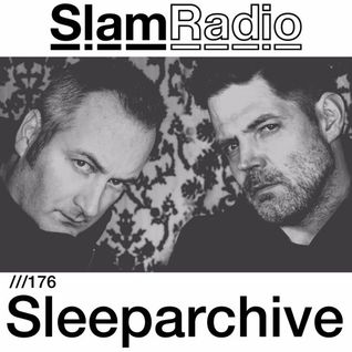 #SlamRadio - 176 - Sleeparchive