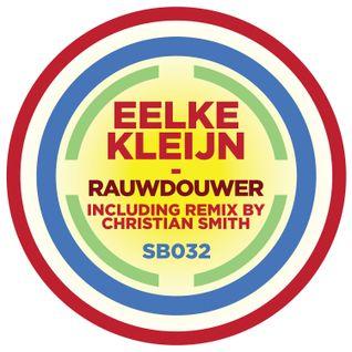 """Eelke Kleijn esclusive """"Rauwdouwer"""" promo mix"""
