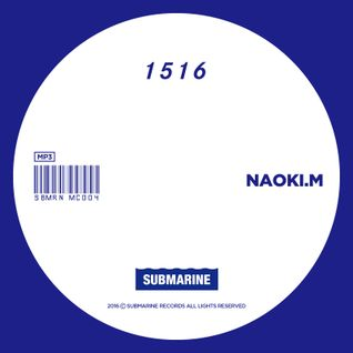 SUBMARINE RECORDS 1516 MIX BY NAOKI.M