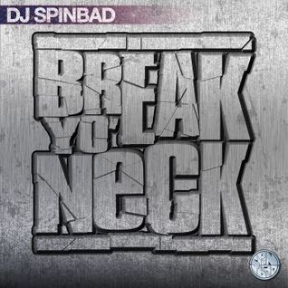 DJ Spinbad - Break Yo Neck (2001)