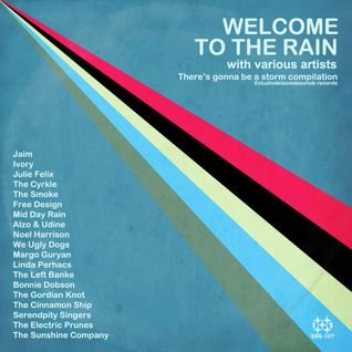 PLAYLIST Welcome to the rain