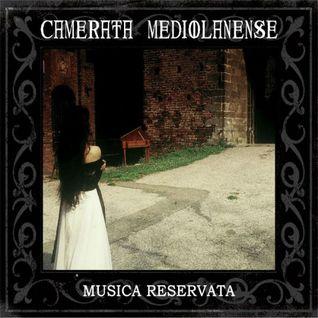 Camerata Mediolanense - Musica Reservata
