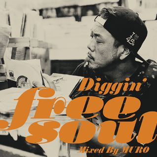 DJ Muro Diggin Free Soul