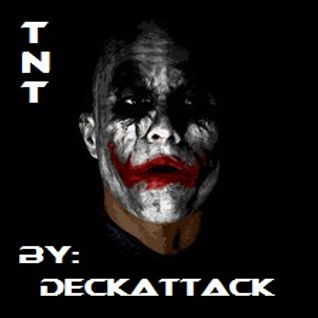 DJ-DeckAttack -TNT Classics- Hardstyle Mix