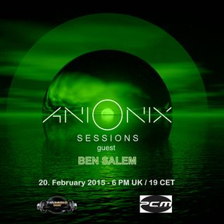 Ani Onix Sessions ~ host mix  [February 2015]  on PCM and TM-Radio