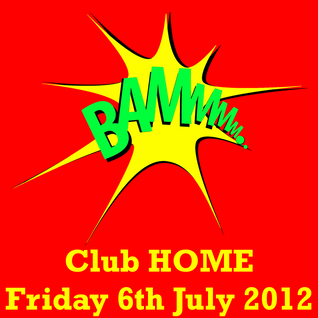 sa.lomaonun.es - BAMMMM... Let's have fun @ Club HOME - 06-07-2012