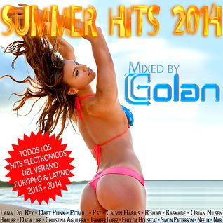 SUMMER HITS 2014 - Mixed by DJ Golan