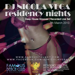 Nicola Vega_Recorded Deep Grooves @ Famous Beach Club, Phuket 7th March 2013