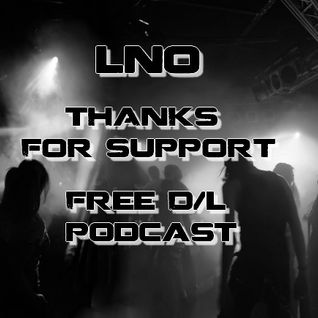 LNO - Thanks for support Free DL [Podcast]
