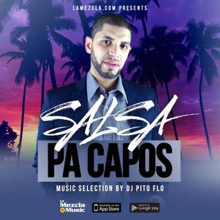 Salsa Pa Capos - The Mixtape - Dj Pito Flo