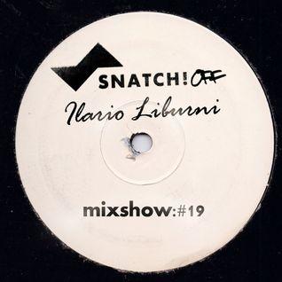 SNATCH! GROOVES #019 - ILARIO LIBURNI (AUGUST 2013)