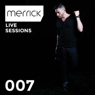 Live Sessions 007 - Merrick b2b Horus (02 05 15)