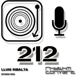 Techno Music | Lluis Ribalta in the Rhythm Converted Podcast 212 (Release Celebration Mix)