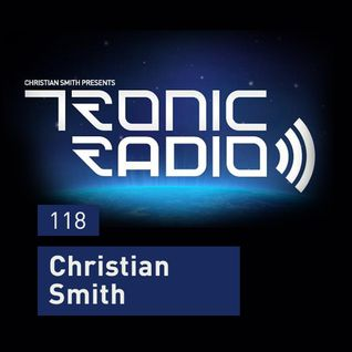 Tronic Podcast 118 with Christian Smith