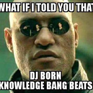 DJ BORN KNOWLEDGE DEEP HOUSE DISCO