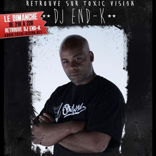 DJ-END.K (s.cru) SUR TOXIC UNDER SOUND RADIO LE 27 10 13