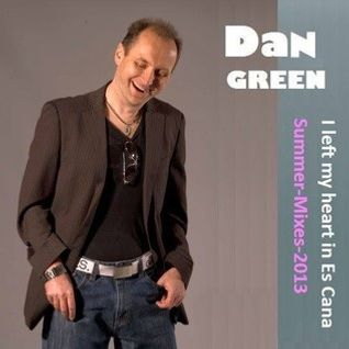 Daz Green - I left my heart in Es Cana (Summer Mix 2013) - Mix 2 for the Head