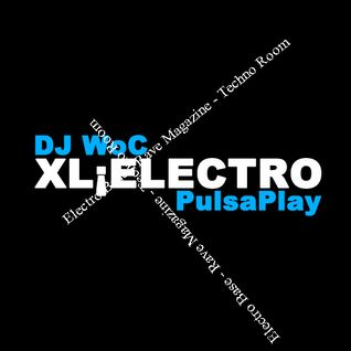 XL¡ELECTRO Session DJ WoC