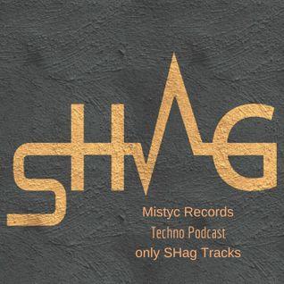 SHag Podcast for Mistyc Records (SHag's tracks Only)