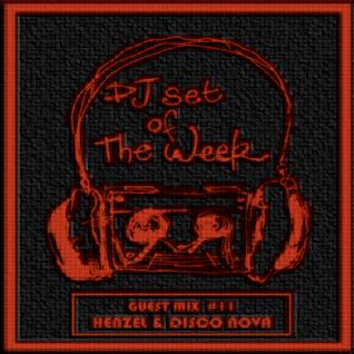 """Henzel & Disco Nova - DSOTW Exclusive """"Festival"""" Guest Mix #11"""