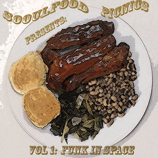 Sooulfood Picnics Presents: Funk In Space