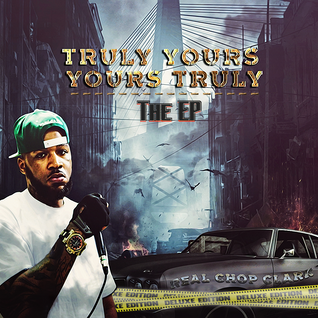 Truly Yours, Yours Truly (The EP)