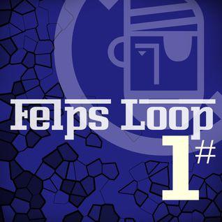 Felps Loop 1#