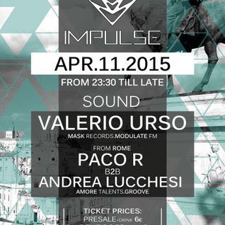 Valerio Urso @ Impulse #07 11-04-2015