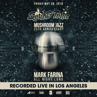Mark Farina - Live at Soul & Tonic 5-20-16 (Mushroom Jazz Set) Segment 02