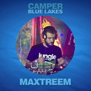 Maxtreem - Camper @ Blue Lakes 04.05.16 (Live Ragga-Jungle Set)