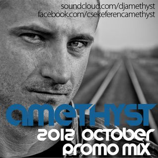 Amethyst - October 2012 Promo Mix