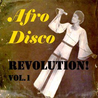Afro Disco Revolution! Vol.1