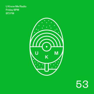 U Know Me Radio #53 | Thriftworks | Chuck Inglish | Flamingosis | Freux | Jaubi | EABS | SONAR