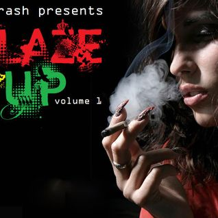 Blaze It Up! Vol. 1