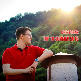 Kristofer - Top 10 Summer 2015