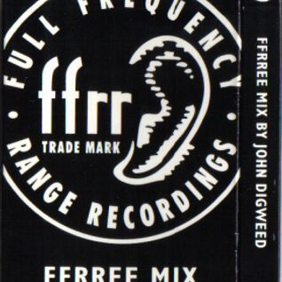John Digweed - FFRRee Mix (1993)