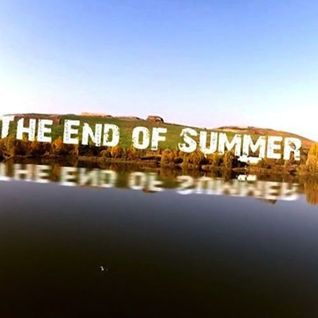 The End Of Summer 2014 Podcast