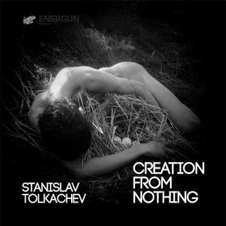 ENR008 Stanislav Tolkachev - Creation from nothing EP - Energun Records
