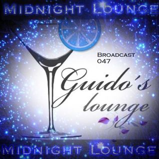 Guido's Lounge Cafe Broadcast#047 Midnight Lounge Mix (20130125)