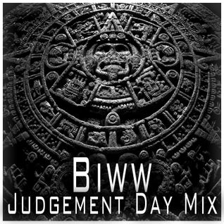 Biww - Judgement Day Mix