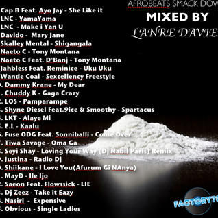Afrobeats Smack Down Mixed By Lanre Davies