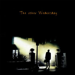 THE OTHER WEDNESDAY - An imaginary soundtrack.
