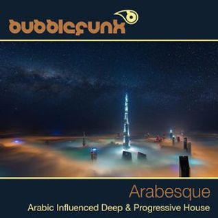 * Deep & Progressive House DJ Mix - Arabesque *